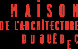 Maison de l'architecture du Québec