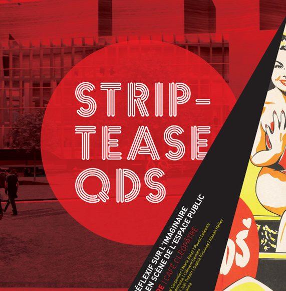 Strip-tease | Quartier Des Spectacles